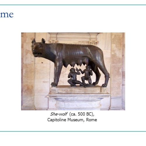 Rome She-wolf (ca. 500 BC), Capitoline Museum, Rome