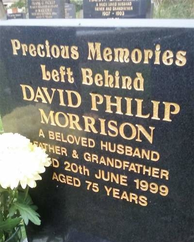 1999. Father. David Philip Morrison. Headstone: St Paul's Norden, Rochdale, Lancs